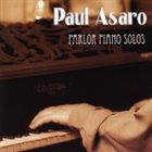 PAUL ASARO Parlor Piano Solos album cover
