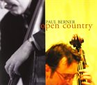 PAUL BERNER Open Country album cover
