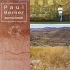 PAUL BERNER Running Outside album cover