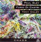 PAUL BLEY Chaos (with Furio Di Castri / Tony Oxley) album cover
