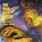 PAUL BLEY Live at Sweet Basil album cover