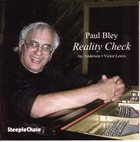 PAUL BLEY Reality Check album cover