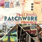 PAUL BOOTH Patchwork Project (Vol.1) album cover
