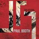 PAUL BOOTH Trilateral album cover