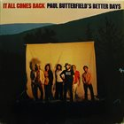 PAUL BUTTERFIELD Paul Butterfield's Better Days : It All Comes Back album cover