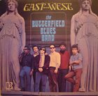 PAUL BUTTERFIELD The Butterfield Blues Band : East-West album cover