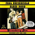 PAUL BUTTERFIELD The Paul Butterfield Blues Band : Strawberry Jam album cover