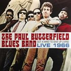 PAUL BUTTERFIELD The Paul Butterfield Blues Band : Got A Mind To Give Up Living: Live 1966 album cover