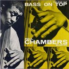PAUL CHAMBERS Bass on Top album cover