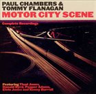 PAUL CHAMBERS Paul Chambers, Tommy Flanagan - Motor City Scene: Complete Recordings album cover