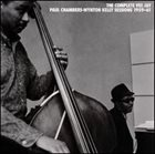 PAUL CHAMBERS The Complete Vee Jay Paul Chambers-Wynton Kelly Sessions 1959-61 album cover