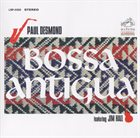 PAUL DESMOND Bossa Antigua (feat. Jim Hall) album cover