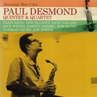 PAUL DESMOND Here I Am - Quintet and Quartet album cover