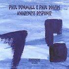 PAUL DUNMALL Awareness Response album cover