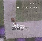 PAUL DUNMALL Bebop Starburst album cover
