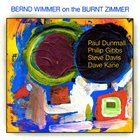 PAUL DUNMALL Bernd Wimmer on the burnt zimmer album cover