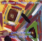 PAUL DUNMALL Don't Take The Magic Out Of Life (with Paul Rogers, Philip Gibbs) album cover