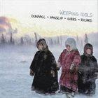 PAUL DUNMALL Dunmall / Hanslip / Gibbs / Ricart : Weeping Idols album cover