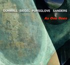 PAUL DUNMALL Dunmall / Siegel / Pursglove / Sanders  :  As One Does album cover