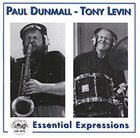 PAUL DUNMALL Essential Expressions (with Tony Levin) album cover