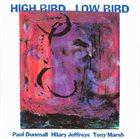 PAUL DUNMALL High Bird, Low Bird album cover