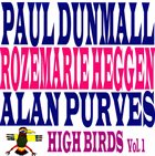 PAUL DUNMALL High Birds vol.1 album cover