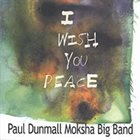 PAUL DUNMALL I Wish You Peace album cover