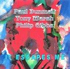 PAUL DUNMALL It Escapes Me album cover