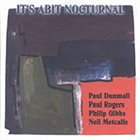 PAUL DUNMALL It's a Bit Nocturnal album cover