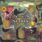 PAUL DUNMALL Ja Ja Spoon album cover