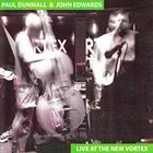 PAUL DUNMALL Live At New Vortex album cover