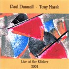 PAUL DUNMALL Live At The Klinker 2001 album cover