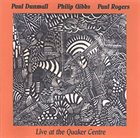 PAUL DUNMALL Live At The Quaker Centre album cover