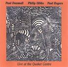 PAUL DUNMALL Live At The Quaker Centre album cover