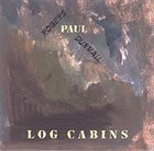 PAUL DUNMALL Log Cabins album cover