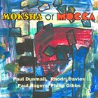 PAUL DUNMALL Moksha Or Mocca album cover