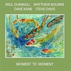 PAUL DUNMALL Moment to Moment album cover