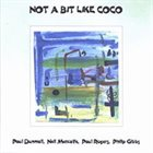 PAUL DUNMALL Not a Bit Like Coco album cover