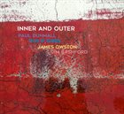 PAUL DUNMALL Paul Dunmall / Philip Gibbs / James Owston / Jim Bashford  :  Inner And Outer album cover
