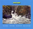 PAUL DUNMALL Paul Dunmall / Philip Gibbs / Neil Metcalfe / Ashley John Long  :  Seascapes album cover