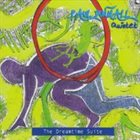 PAUL DUNMALL Paul Dunmall Quintet : The Dreamtime Suite album cover