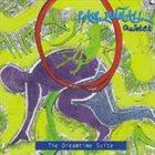 PAUL DUNMALL Paul Dunmall Quintet : The Dreamtime Suite album cover