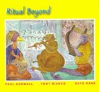 PAUL DUNMALL Ritual Beyond album cover