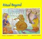 PAUL DUNMALL Ritual Beyond album cover