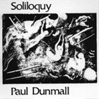 PAUL DUNMALL Soliloquy album cover