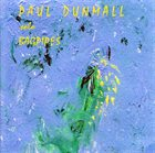 PAUL DUNMALL Solo Bagpipes album cover