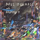 PAUL DUNMALL Solo Bagpipes II album cover