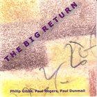 PAUL DUNMALL The Big Return album cover