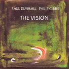 PAUL DUNMALL The Vision album cover