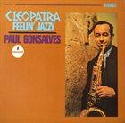 PAUL GONSALVES Cleopatra Feelin' Jazzy album cover
